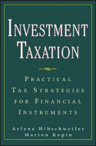 9780071396967: Investment Taxation : Practical Tax Strategies for Financial Instruments