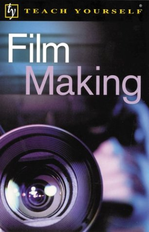 9780071398244: Teach Yourself Film Making