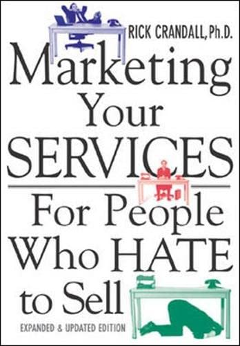 9780071398718: Marketing Your Services : For People Who Hate to Sell