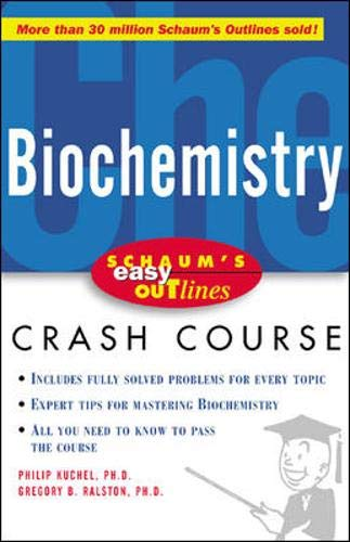 9780071398756: Schaum's Easy Outline of Biochemistry: Based on Schaum's Outline of Biochemistry (Schaum's Easy Outlines)