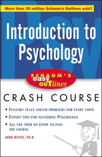 9780071398824: Schaum's Easy Outline of Introduction to Psychology: Based on Schaum's Outline of Theory and Problems of Introduction to Psychology (Schaum's Easy Outlines)