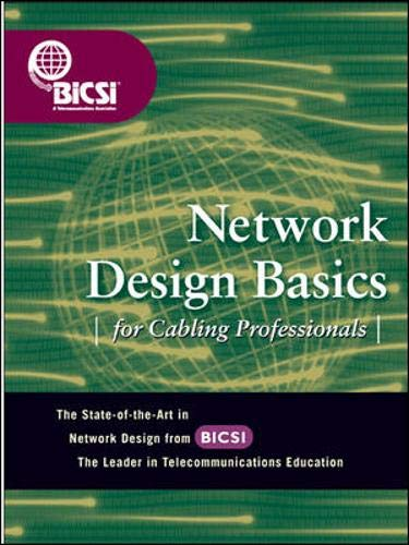 9780071399166: Network Design Basics Cabling Professionals (BICSI Press)