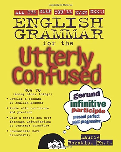 9780071399227: English Grammar for the Utterly Confused (Utterly Confused Series)
