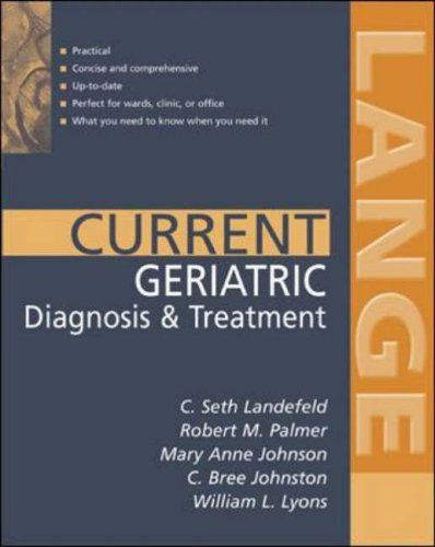 9780071399241: CURRENT Geriatric Diagnosis and Treatment (Lange Current Series)