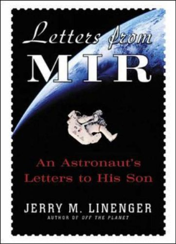 9780071400091: Letters from MIR: An Astronausts Letters to His Son: An Astronaut's Letters to His Son