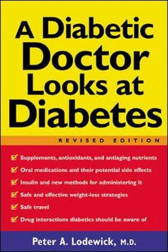 9780071400138: A Diabetic Doctor Looks at Diabetes