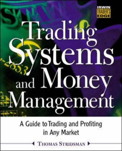 9780071400190: Trading Systems and Money Management (McGraw-Hill Trader's Edge)