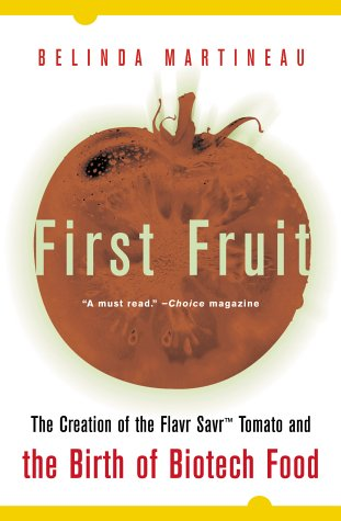 9780071400275: First Fruit: The Creation of the Flavr Savr Tomato and the Birth of Biotech Food