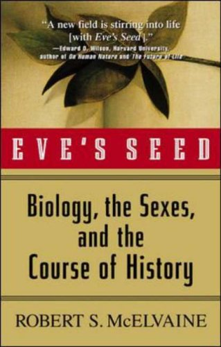 9780071400282: Eve's Seed: Biology, the Sexes and the Course of History