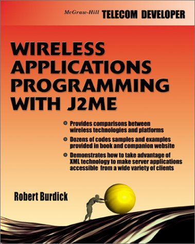 9780071400343: Wireless Application Programming with J2ME (Developer's Guides (McGraw-Hill))