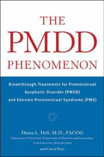 9780071400756: The PMDD Phenomenon: Breakthrough Treatments for Premenstrual Dysphoric Disorder (PMDD) and Extreme Premenstrual Syndrome (PMS)