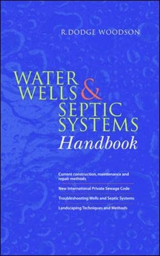 Water Wells and Septic Systems Handbook: Woodson, R.