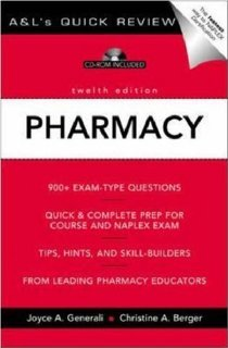 Pharmacy: 1000 Questions & Answers (A & L's Quick Review) (0071402217) by Generali, Joyce A.; Berger, Christine A.