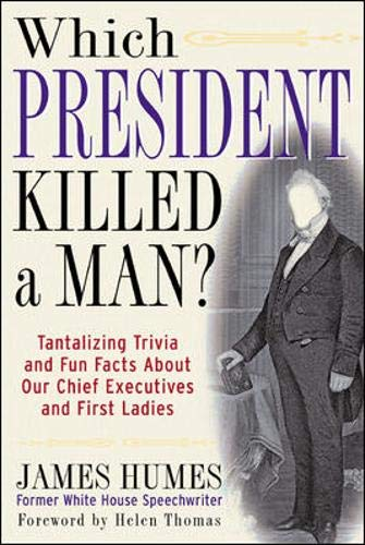 9780071402231: Which President Killed a Man? : Tantalizing Trivia and Fun Facts About Our Chief Executives and First Ladies