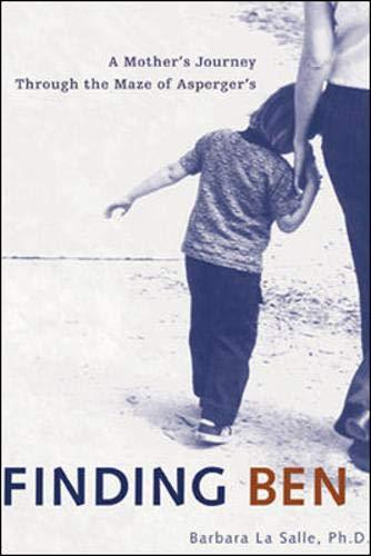 9780071402255: Finding Ben : A Mother's Journey Through the Maze of Asperger's