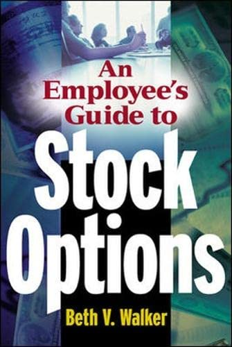 9780071402309: An Employee's Guide to Stock Options