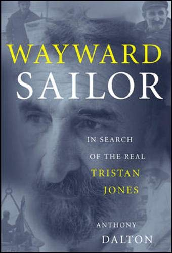 9780071402514: Wayward Sailor: In Search of the Real Tristan Jones