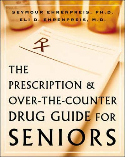 9780071402613: The Prescription and Over-the-Counter Drug Guide for Seniors