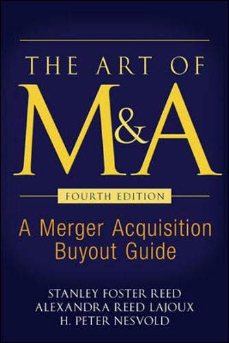 9780071403023: The Art of M&A, Fourth Edition: A Merger Acquisition Buyout Guide (Professional Finance & Investment)