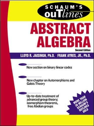 9780071403276: Schaum's Outline of Abstract Algebra (Schaum's Outlines)
