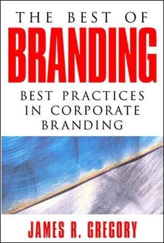 9780071403290: The Best of Branding: Best Practices in Corporate Building: Best Practices in Corporate Branding