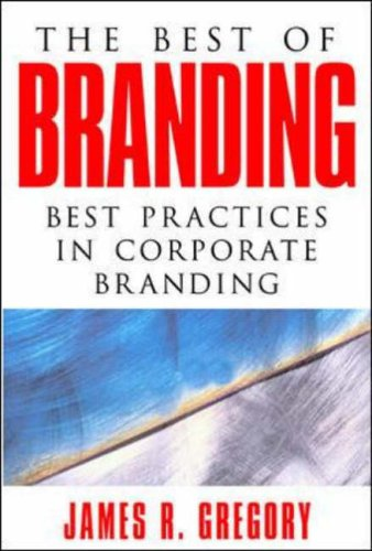 9780071403290: The Best of Branding: Best Practices in Corporate Building: Best Practices in Corporate Branding