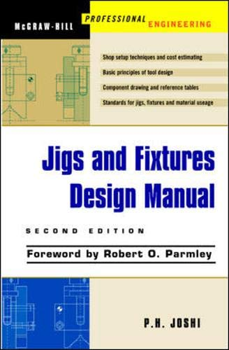 9780071405560: Jigs and Fixtures Design Manual (McGraw-Hill Professional Engineering)