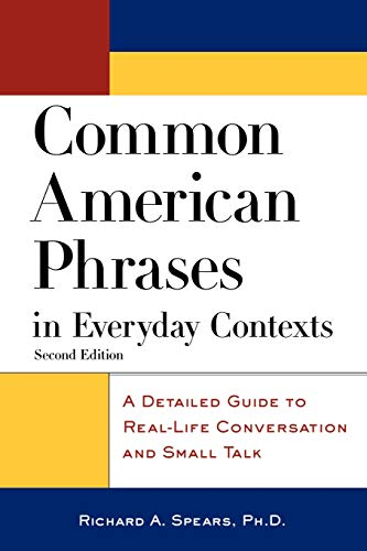 9780071405607: Common American Phrases in Everyday Contexts: A Detailed Guide to Real-Life Conversation and Small Talk (McGraw-Hill ESL References)