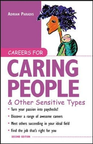 Careers for Caring People & Other Sensitive: Paradis, Adrian A.