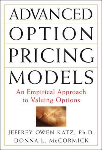 9780071406055: Advanced Option Pricing Models: An Empirical Approach to Valuing Options