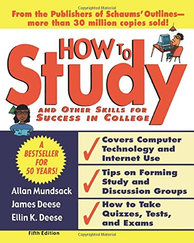 How to Study 5/e (Paperback): Allan Mundsack, James