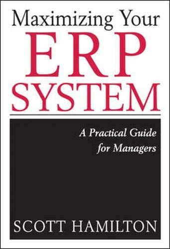 9780071406116: Maximizing Your ERP System: A Practical Guide for Managers
