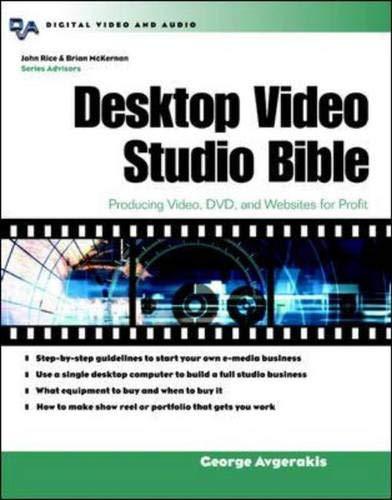9780071406123: Desktop Video Studio Bible : Producing Video, DVD, and Websites for Profit