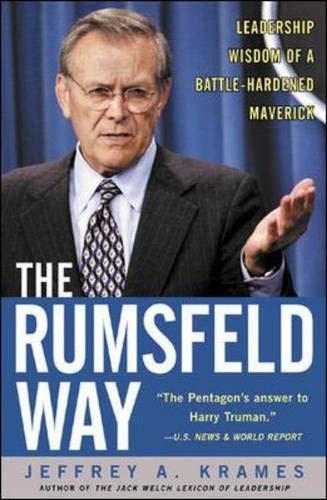 9780071406413: The Rumsfeld Way: The Leadership Wisdom of a Battle-Hardened Maverick