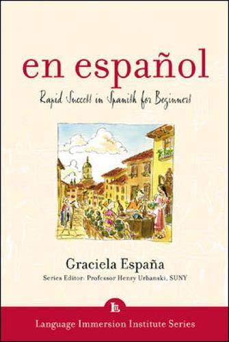 9780071406420: En Espanol (Book + 3CD's): Rapid Success in Spanish for Beginners (Language Immersion Institute)