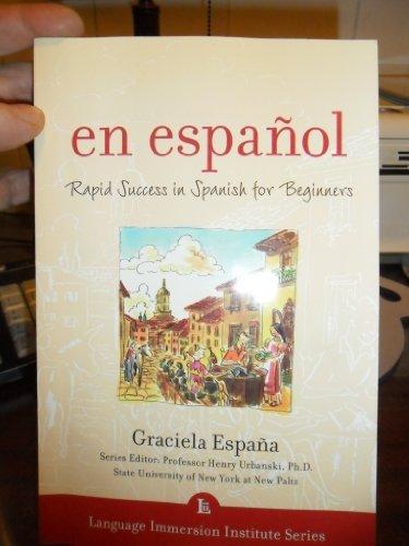 9780071406437: En Espanol: Rapid Success in Spanish for Beginners (Language Immersion Institute Series)