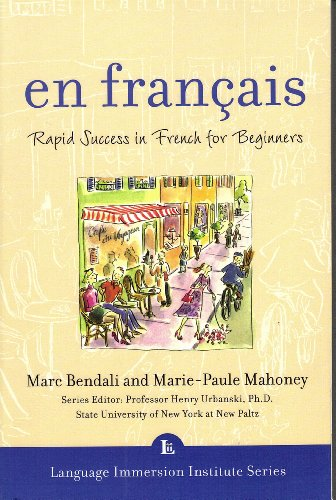 9780071406499: En Francais: Rapid Success in French for Beginners (Language Immersion Institute Series)