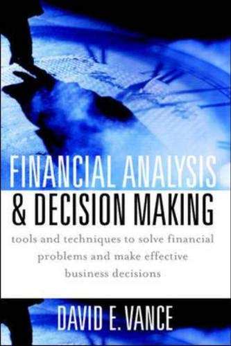 9780071406659: Financial Analysis and Decision Making : Tools and Techniques to Solve Financial Problems and Make Effective Business Decisions