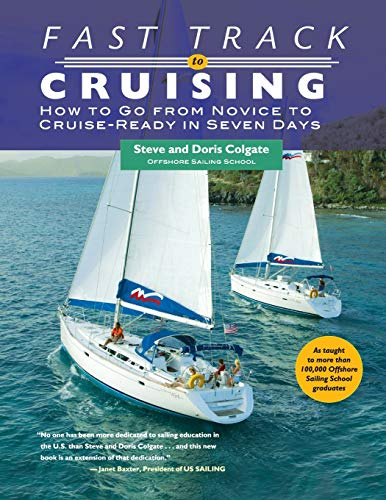 9780071406727: Fast Track to Cruising: How to Go from Novice to Cruise-Ready in Seven Days (International Marine-RMP)