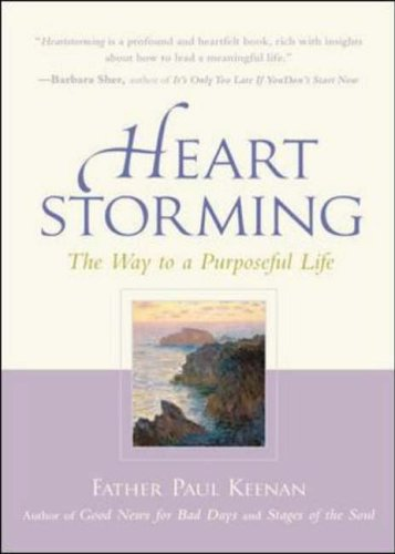 9780071406925: Heartstorming: The Way to a Purposeful Life