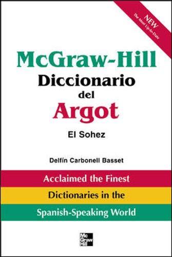 McGraw-Hill Diccionario del Argot : El Sohez: Delfin Carbonell Basset