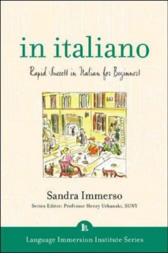 9780071406963: In Italiano (Book + 3CDs): Rapid Success in Italian for Beginners (Language Immersion Institute)