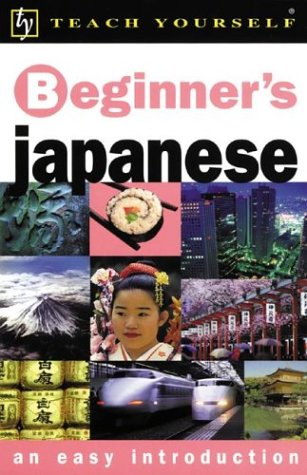 9780071407489: Teach Yourself Beginner's Japanese (Teach Yourself Beginner's: An Easy Introduction)