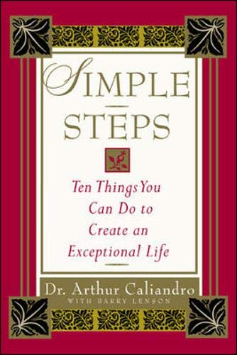 9780071407915: Simple Steps : 10 Things You Can Do to Create an Exceptional Life
