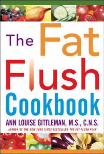 9780071407946: The Fat Flush Cookbook (Gittleman)