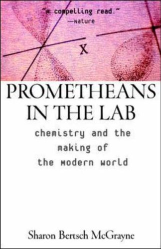 9780071407953: Prometheans in the Lab: Chemistry and the Making of the Modern World