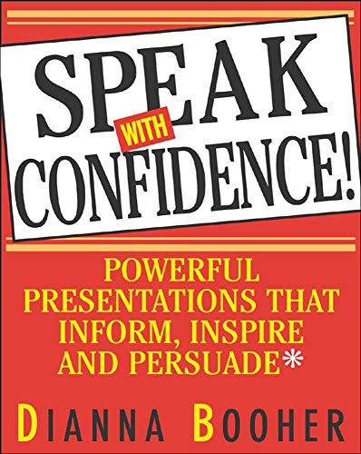 9780071408059: Speak With Confidence  : Powerful Presentations That Inform, Inspire and Persuade