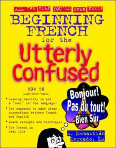 9780071408110: Beginning French for the Utterly Confused (Utterly Confused Series)