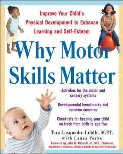 9780071408189: Why Motor Skills Matter : Improve Your Child's Physical Development to Enhance Learning and Self-Esteem