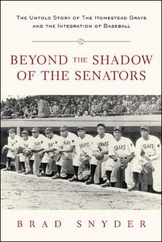 9780071408202: Beyond the Shadow of the Senators : The Untold Story of the Homestead Grays and the Integration of Baseball